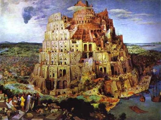 Babel:  by Brueghel the Elder
